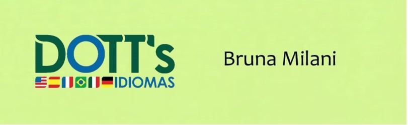 Inglês VIP - Bruna Milani - 2.ª e 4.ª 20h30-21h30